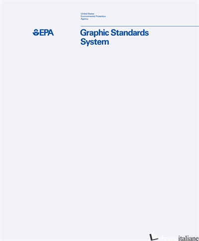 EPA Graphic Standards System - Standards Manual