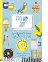 Reclaim Joy - Emine Rushton