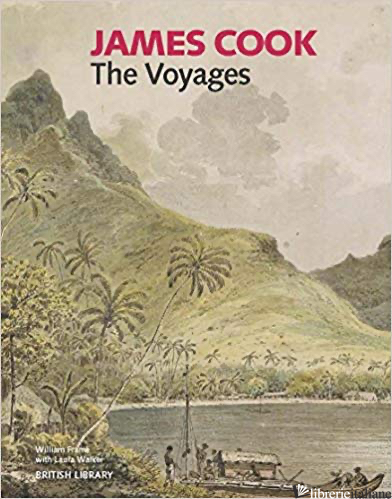 JAMES COOK: THE VOYAGES HB -
