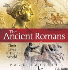 THE ANCIENT ROMANS - PAUL ROBERTS