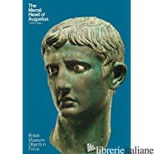 The Merroe Head of Augustus - THORSTEN OPPER