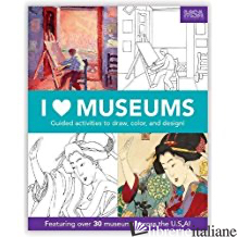 I Heart Museums Activity Book - Aa.Vv