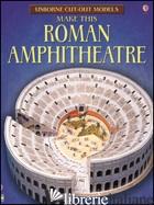 MAKE THIS ROMAN AMPHITHEATRE - Aa.Vv