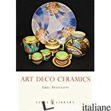 ART DECO CERAMICS - GREG STEVENSON