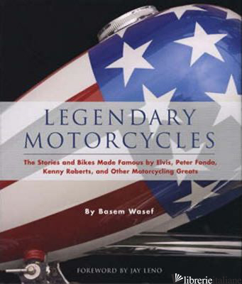 LEGENDARY MOTORCYCLES - BASEM WASEF