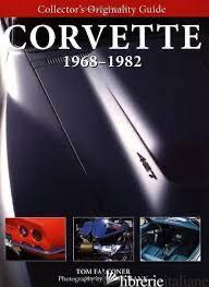 CORVETTE 1968-1982 - TOM FALCONER