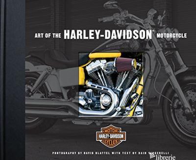 ART OF THE HARLEY-DAVIDSON MOTORCYCLE - DAVID BLATTEL - DAI GINGERELLI