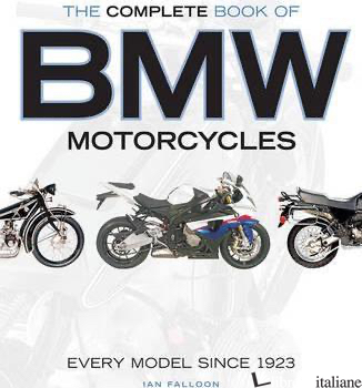 COMPLETE BOOK OF BMW MOTORCYCLES  -