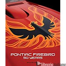 PONTIAC FIREBIRD - DAVID NEWHARDT