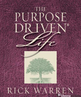 The Purpose Driven Life - Warren, Rick