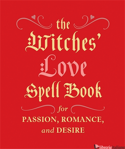 The Witches' Love Spell Book - Greenleaf, Cerridwen