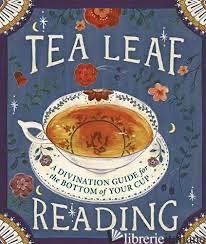 Tea Leaf Reading - Fairchild, Dennis
