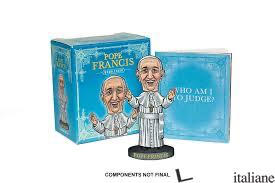 POPE FRANCIS BOBBLEHEAD - Selber, Danielle