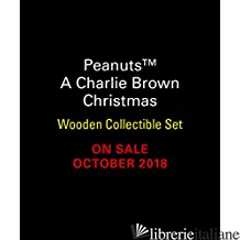 A Charlie Brown Christmas Wooden Collectible Set - Schulz, Charles