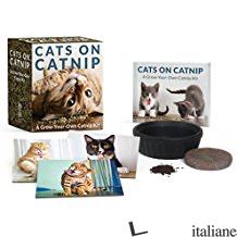 Cats on Catnip: A Grow-Your-Own Catnip Kit - Marttila, Andrew