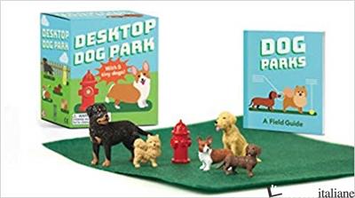 Desktop Dog Park - Riordan, Conor