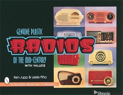 Genuine Plastic Radios of the Mid-Century -
