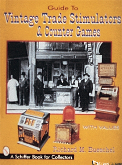 Guide to Vintage Trade Stimulators & Counter Games -