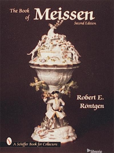 The Book of Meissen - ROBERT E. NTGEN