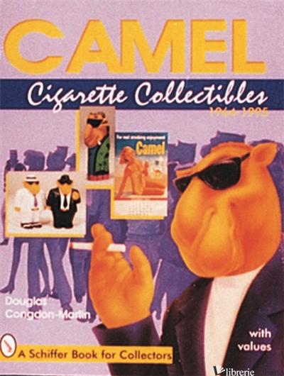 Camel Cigarette Collectibles - Douglas Congdon-Martin