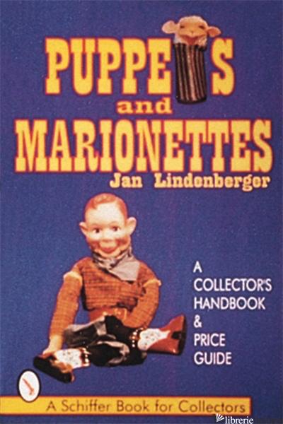 PUPPETS AND MARIONETTES - JAN LINDENBERGER