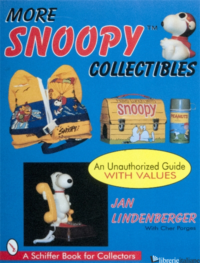 MORE SNOOPY COLLECTIBLES - JAN LINDENBERGER; CHER PORGES