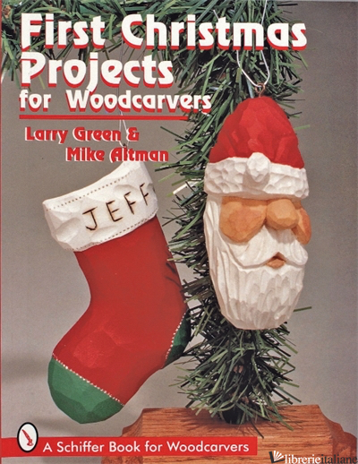 First Christmas Projects for Woodcarvers -