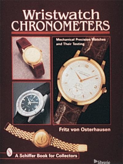Wristwatch Chronometers - FRITZ VON OSTERHAUSEN