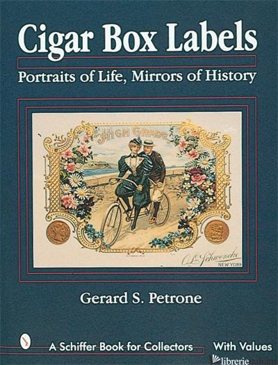 Cigar Box Labels - Gerard S. Petrone