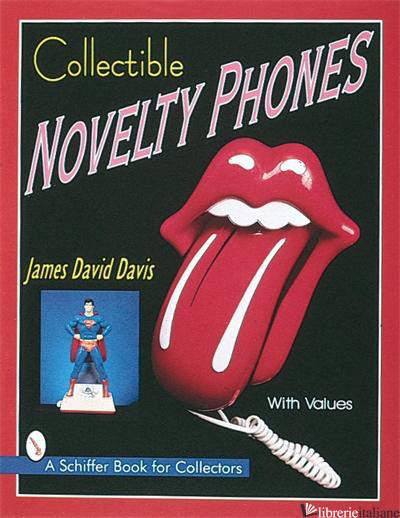 Collectible Novelty Phones - JAMES DAVID DAVIS
