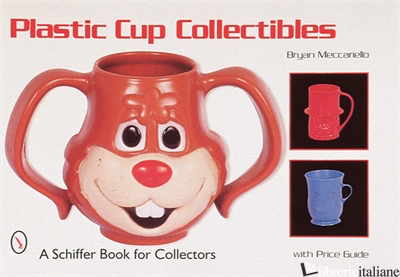Plastic Cup Collectibles -