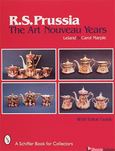 R.S.PRUSSIA THE ART NOUVEAU YEARS -