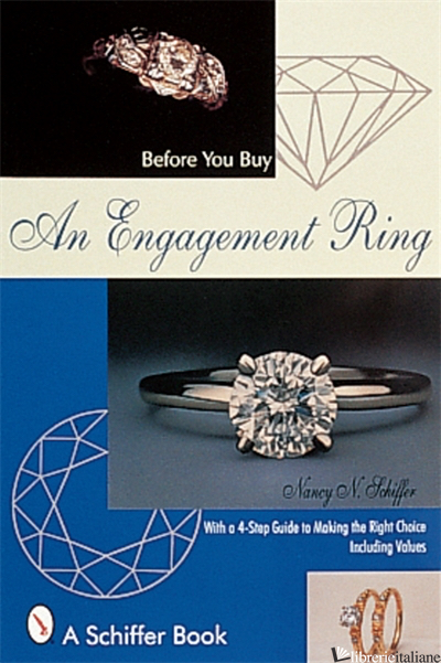 Before You Buy An Engagement Ring - Nancy Schiffer
