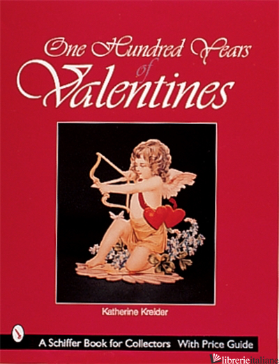 ONE HUNDRED YEARS OF VALENTINE -