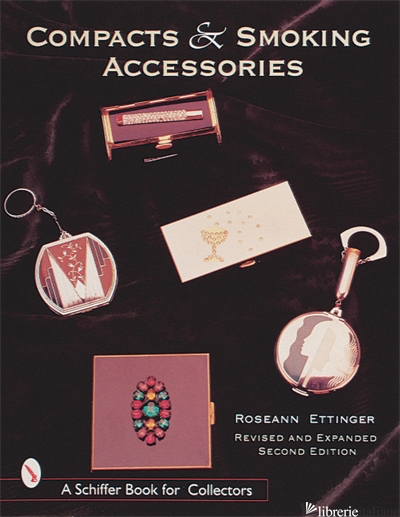 Compacts and Smoking Accessories - ROSEANN ETTINGER