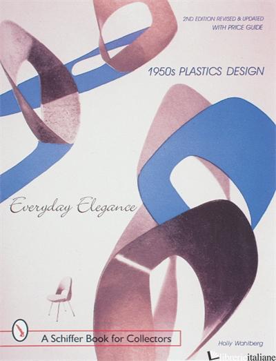 1950s Plastics Design - Holly Wahlberg