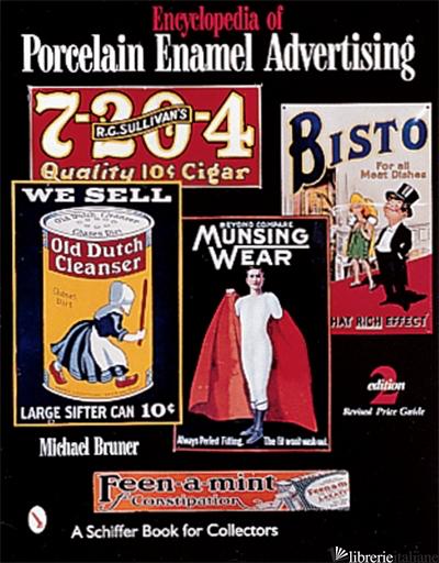 Encyclopedia of Porcelain Enamel Advertising -