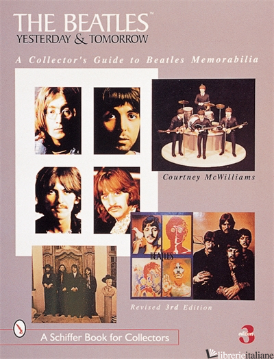 The Beatles: Yesterday and Tomorrow - COURTNEY MCWILLIAMS