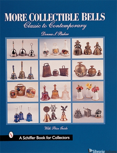 MORE COLLECTIBLE BELLS -