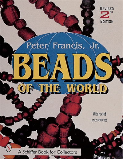 Beads of the World - Peter Francis