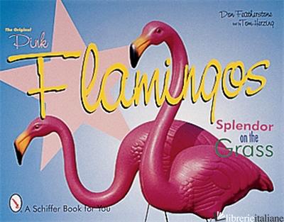 The Original Pink Flamingos -