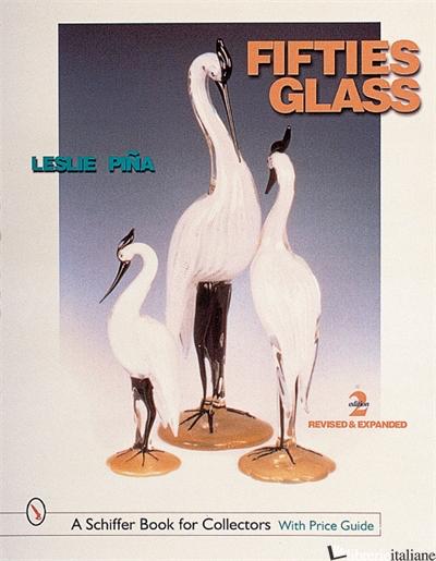 Fifties Glass - Leslie Pina