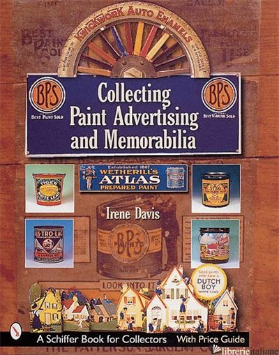 Collecting Paint Advertising and Memorabilia - IRENE DAVIS