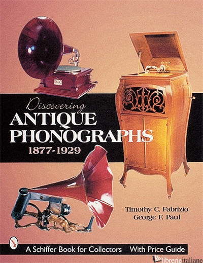 Discovering Antique Phonographs -