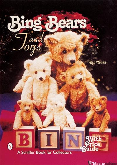 Bing™ Bears and Toys - Ken Yenke