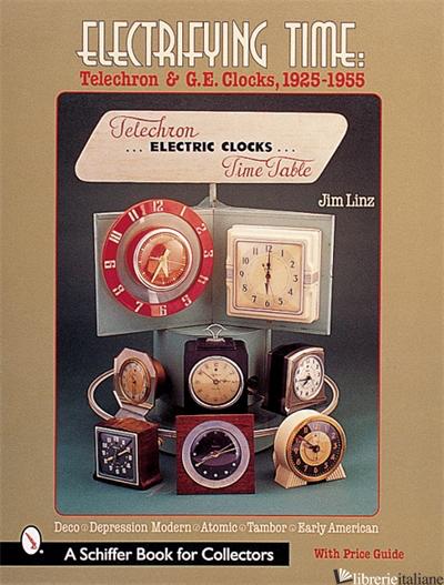 Electrifying Time - JIM LINZ