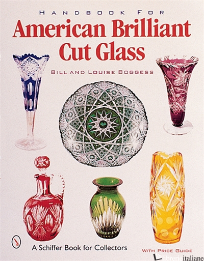 Handbook for American Cut & Engraved Glass -