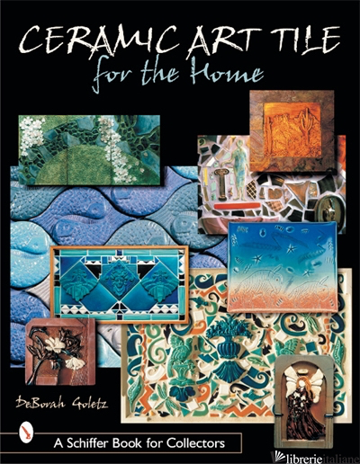 Ceramic Art Tile for the Home - Deborah Goletz