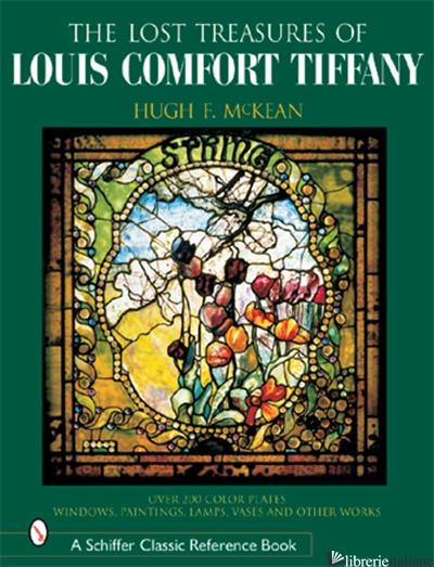 "The ""Lost"" Treasures of Louis Comfort Tiffany -"