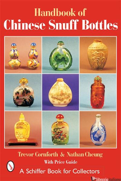 Handbook of Chinese Snuff Bottles -